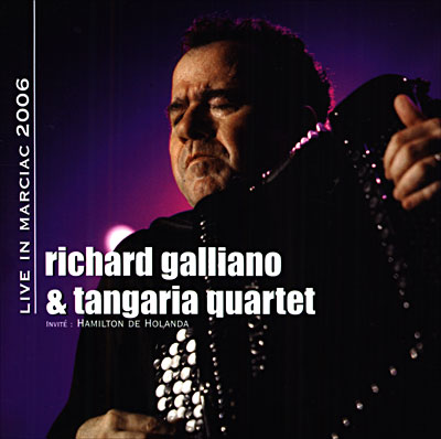 concert Richard Galliano et Tangaria quartet 2006